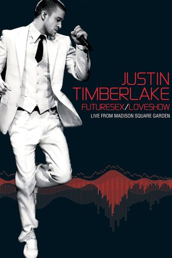 Justin Timberlake - Futuresex/Loveshow - Live from Madison Square Garden Poster