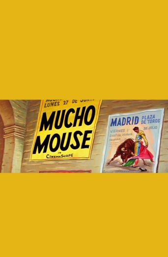 Mucho Mouse Poster