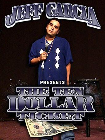 Jeff Garcia: The Ten Dollar Ticket Poster