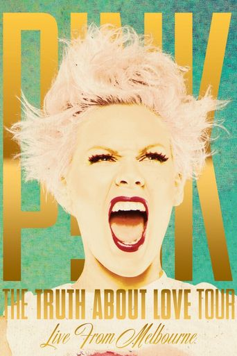 Pink: The Truth About Love Tour - Live from Melbourne Poster