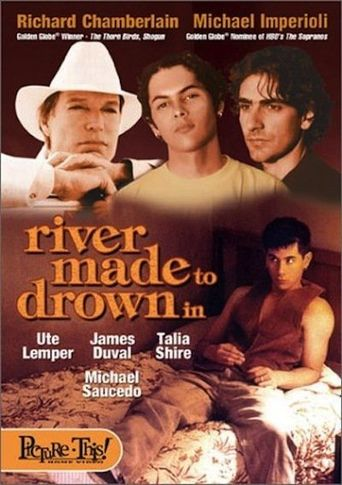 A River Made to Drown in Poster