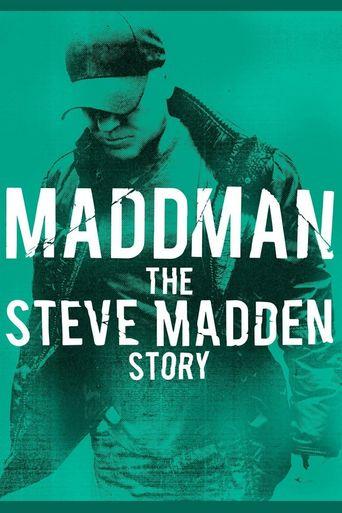 Maddman: The Steve Madden Story Poster