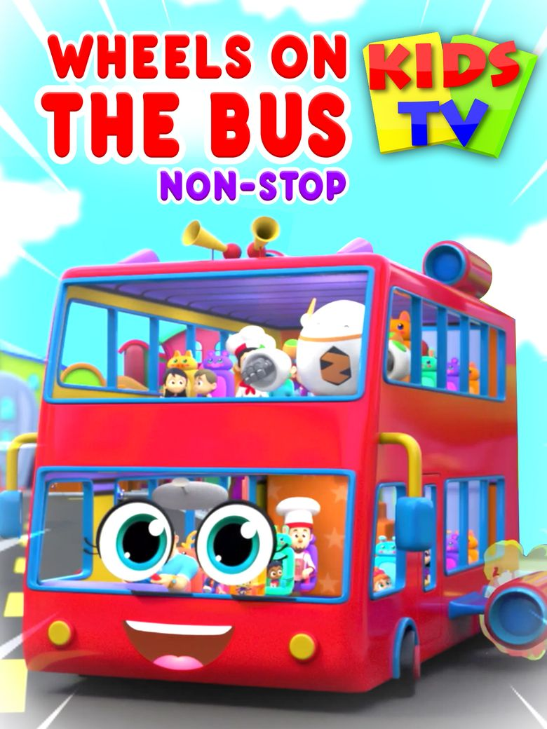 Wheels on the Bus Non-Stop - Kids TV Poster