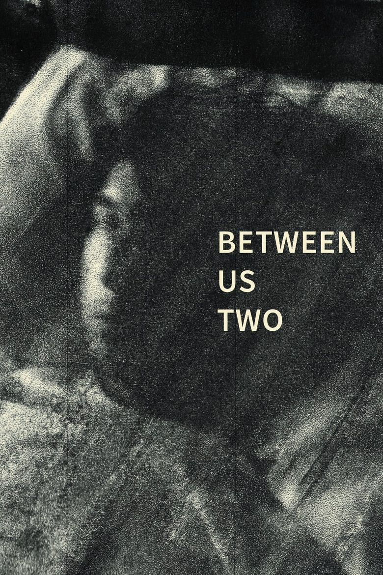 Between Us Two Poster