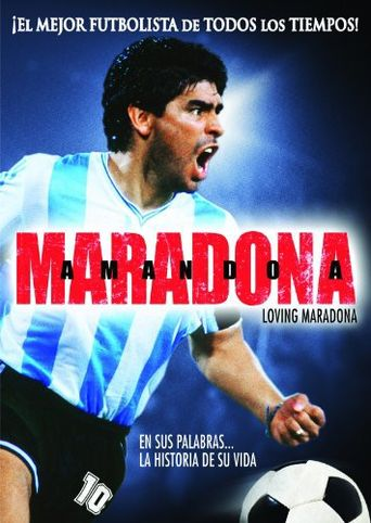 Loving Maradona Poster