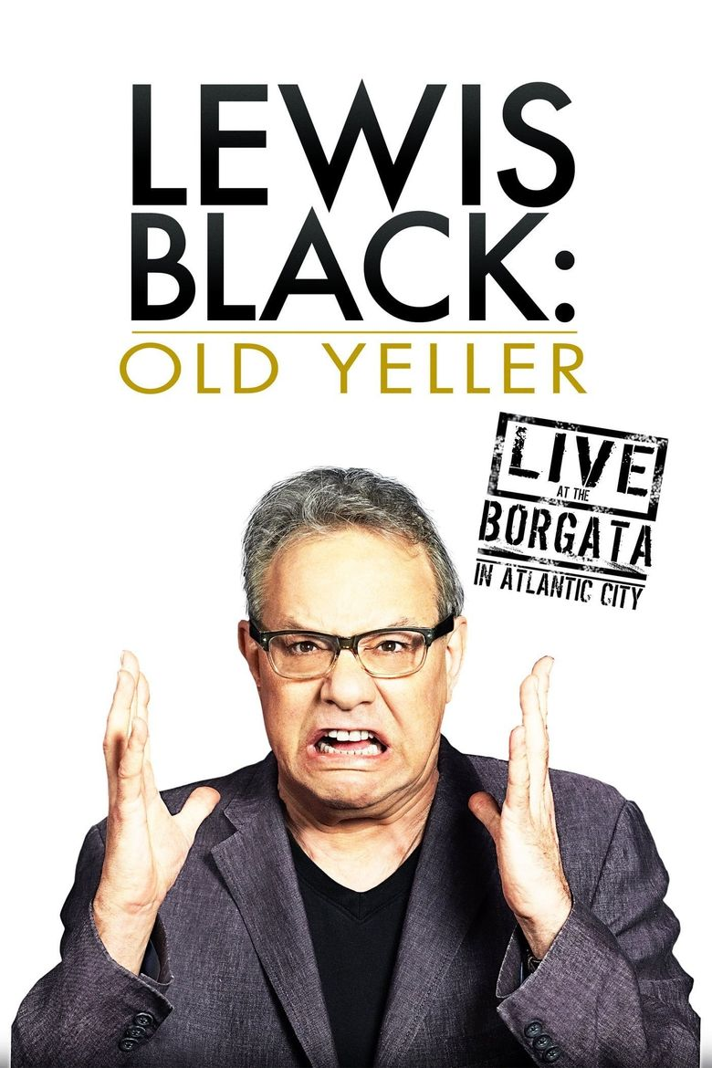 Lewis Black: Old Yeller - Live at the Borgata Poster