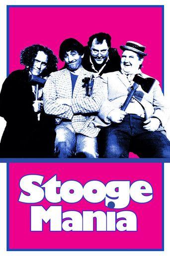 Stoogemania Poster