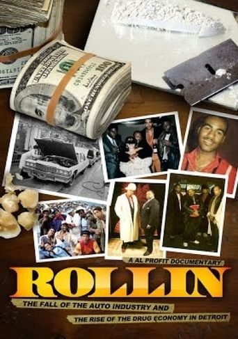 Rollin: The Fall of the Auto Industry and the rise of the Drug Economy in Detroit Poster