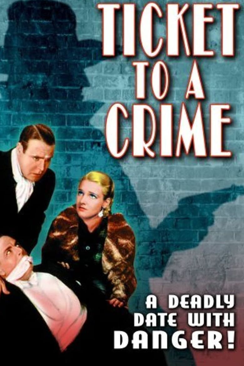 Ticket to a Crime Poster