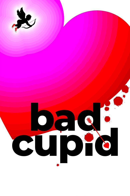 Bad Cupid Poster