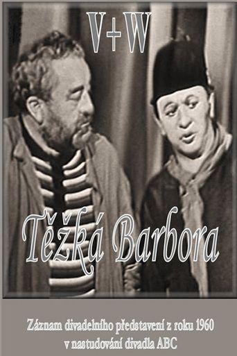 Těžká Barbora Poster