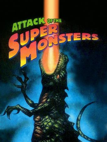 Attack of the Super Monsters Poster