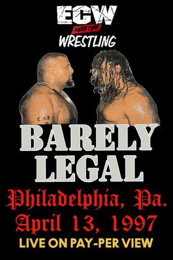 ECW Barely Legal 1997 Poster