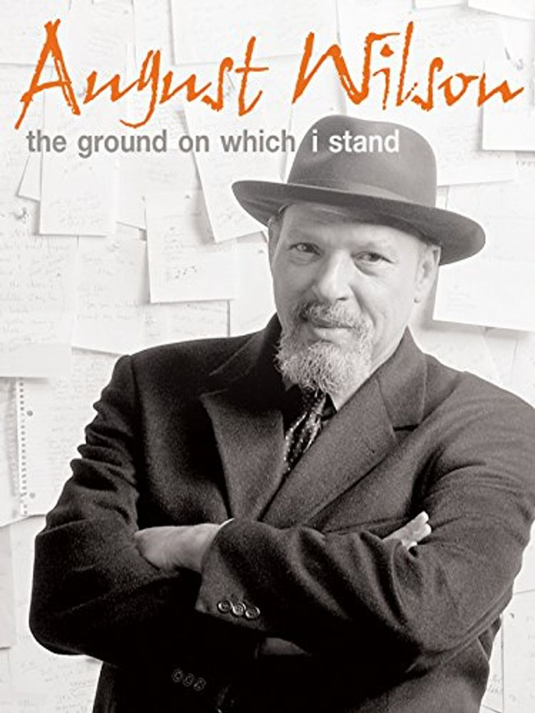 Watch August Wilson: The Ground on Which I Stand