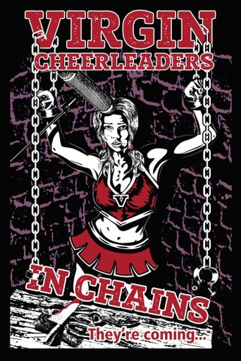Virgin Cheerleaders in Chains Poster