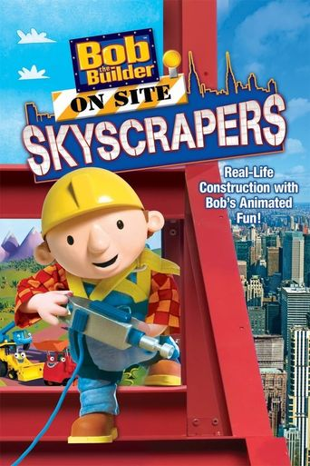 Bob the Builder: On Site - Skyscrapers Poster