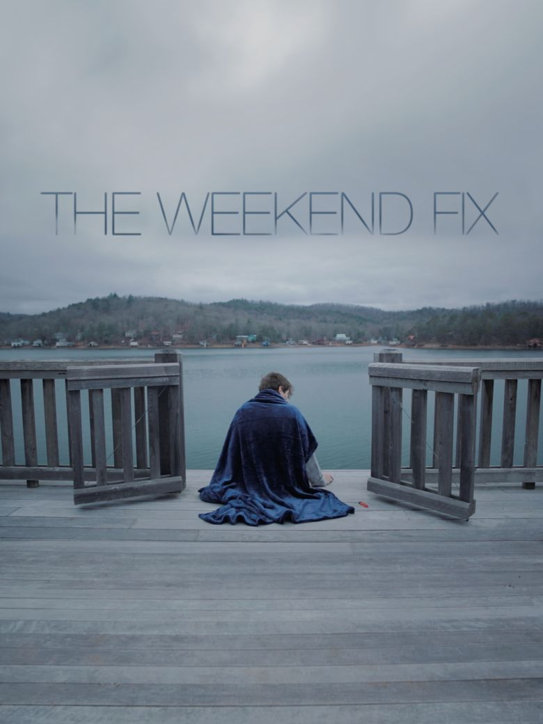 The Weekend Fix Poster