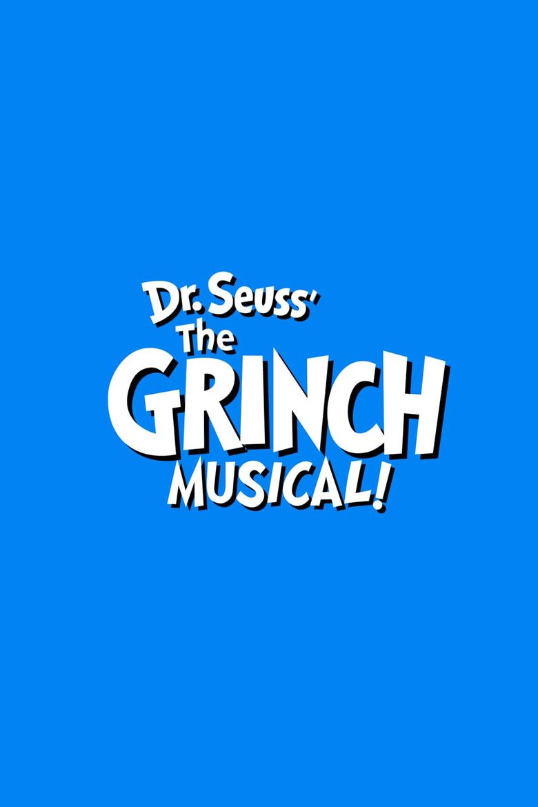 Dr. Seuss' The Grinch Musical Poster