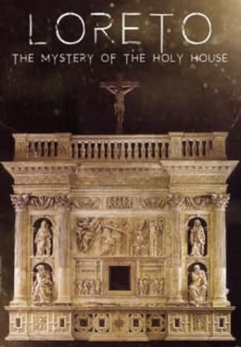 Loreto: The Mystery of The Holy House Poster