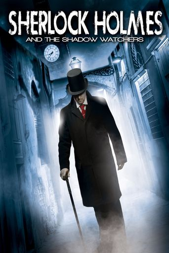 Sherlock Holmes and the Shadow Watchers Poster