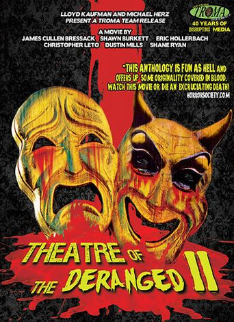 Theatre of the Deranged II Poster