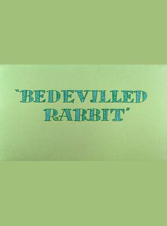 Bedevilled Rabbit Poster