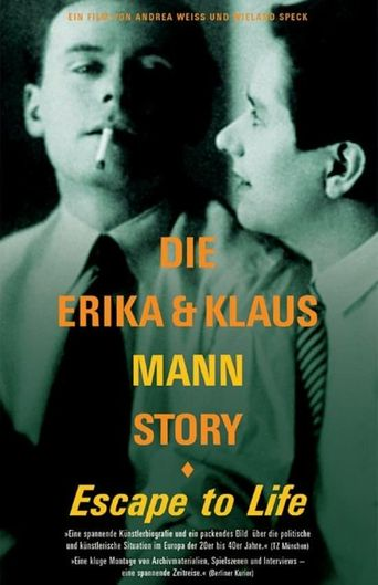 Escape to Life: The Erika and Klaus Mann Story Poster