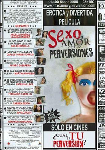 Sexo, amor y otras perversiones Poster