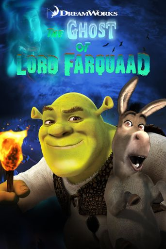 The Ghost of Lord Farquaad Poster