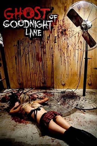 Watch Ghost of Goodnight Lane