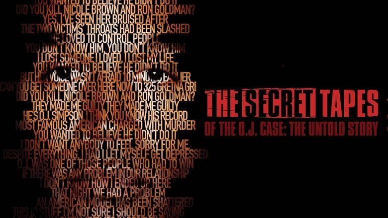 The Secret Tapes of the O.J. Case: The Untold Story Poster