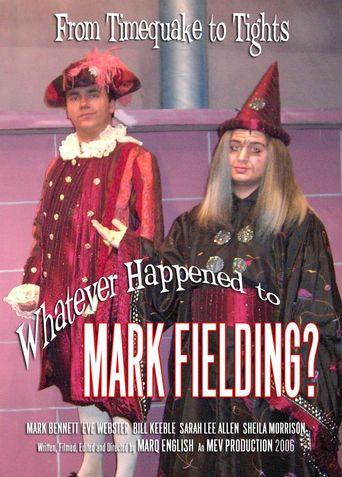 Whatever Happened to Mark Fielding? Poster