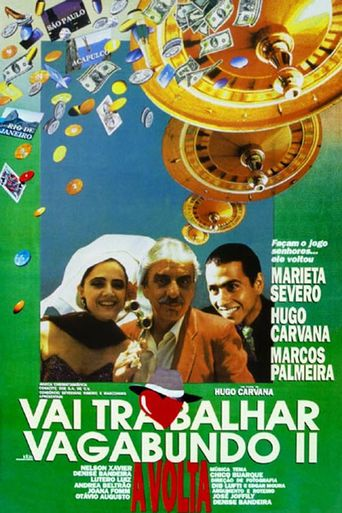 Vai Trabalhar Vagabundo 2: A Volta Poster