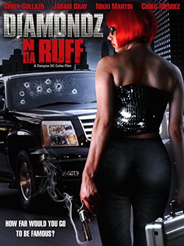 Diamondz n da Ruff Poster