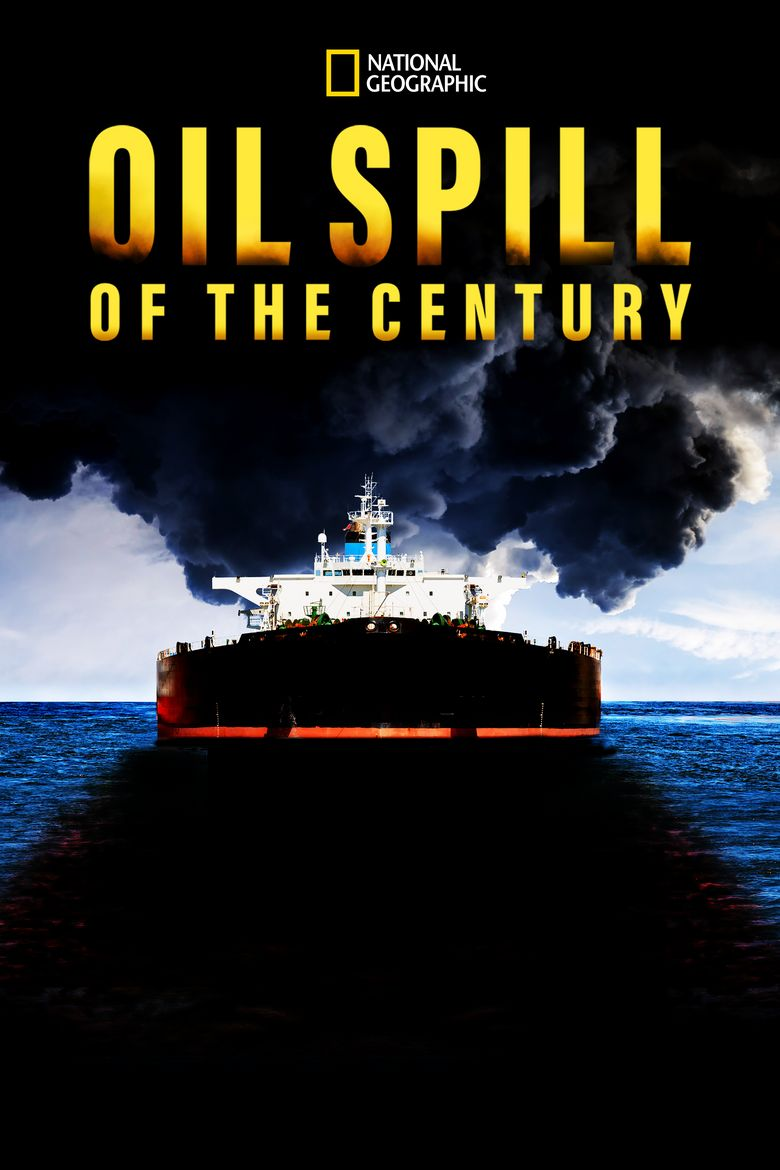 Oil Spill of The Century Poster