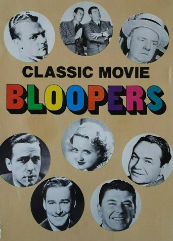Classic Movie Bloopers: Uncensored Poster