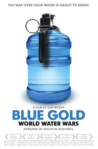Blue Gold: World Water Wars Poster