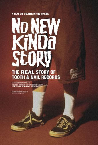 No New Kinda Story: The Real Story of Tooth & Nail Records Poster