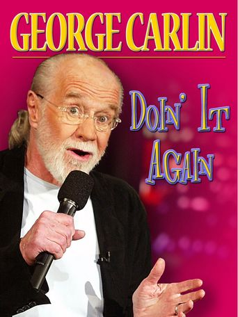 Watch George Carlin: Doin' it Again