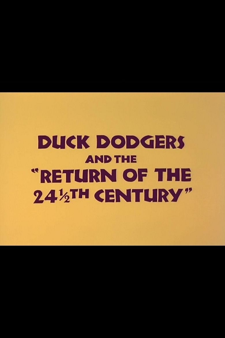 Duck Dodgers and the Return of the 24½th Century Poster