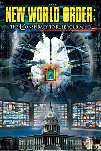 New World Order: The Conspiracy to Rule Your Mind Poster