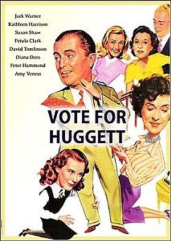 Vote for Huggett Poster