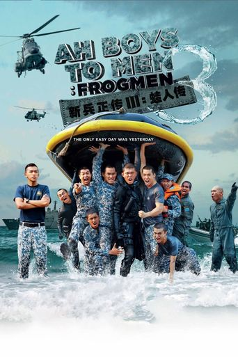 Ah Boys to Men 3: Frogmen Poster