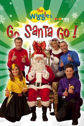 The Wiggles: Go Santa Go Poster