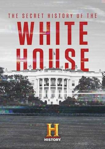The Secret History of The White House Poster