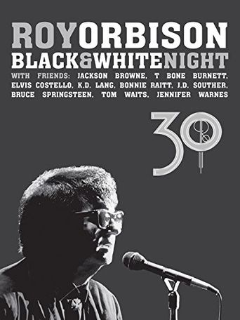 Roy Orbison: Black and White Night 30 Poster