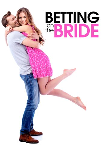 Betting On The Bride Poster