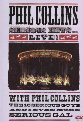 Phil Collins: Serious Hits Live Poster