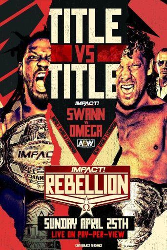 Impact Wrestling Rebellion 2021 Poster