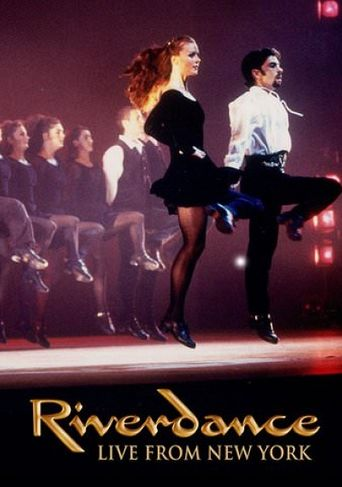 Riverdance: Live From New York City Poster